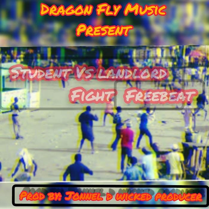 [Music] Student Vs Landlord Fight - Jonnel d Wicked Producer