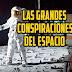 Las grandes conspiraciones del espacio profundo