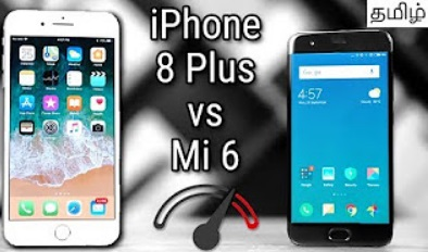iPhone 8 Plus vs Xiaomi Mi6 Speedtest Comparison (Tamil)