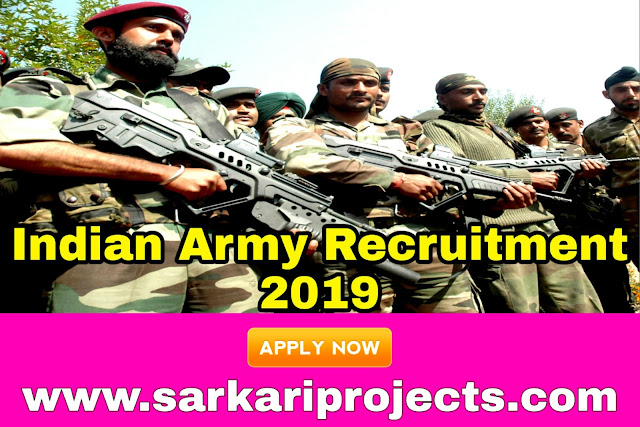 Indian Army Recruitment 2019:Apply Online Application Before the Last dates