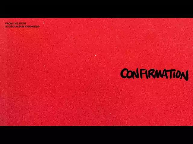 Justin Bieber - Confirmation Lyrics