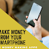 Make money from your phone with Money Making Apps