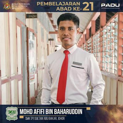 Guru Adiwira PAK21: Cikgu Mohd Afifi bin Baharuddin [SMK (P) Sultan Abu Bakar, Johor]