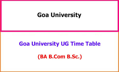 Goa University Degree Exam Time Table