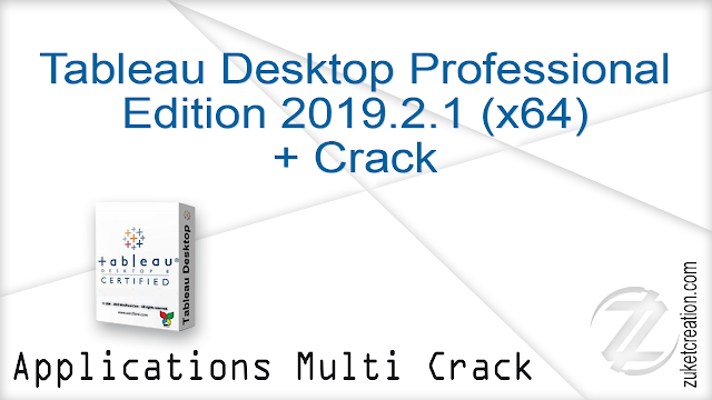 Tableau Desktop Professional Edition 2019.2.1 (x64) + Crack   | 411 MB
