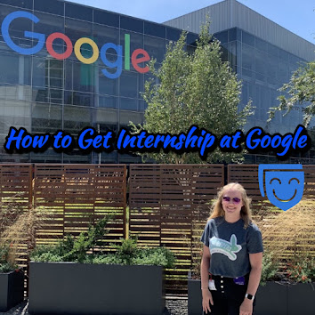 How to Get Internship at Google: Step by Step Ultimate Guide