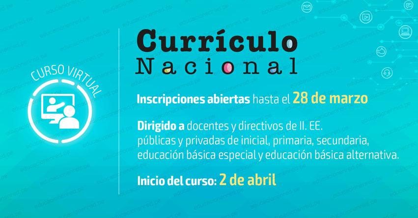 CURRÍCULO NACIONAL: Últimos días de Inscripción al Curso Virtual para Docentes y Directivos [Segunda Convocatoria 2019] MINEDU - www.minedu.gob.pe