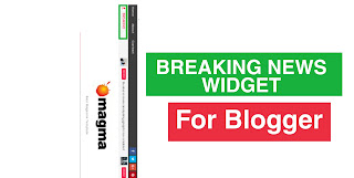 Install Breaking News Blogger Widget on your site |
