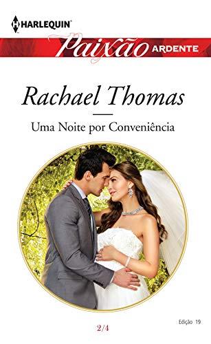 Uma noite por conveniência (Harlequin Paixão Ardente Livro 19) - Rachael Thomas