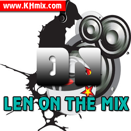 DJ LEN Remix Vol 24 | Song Remix 2017