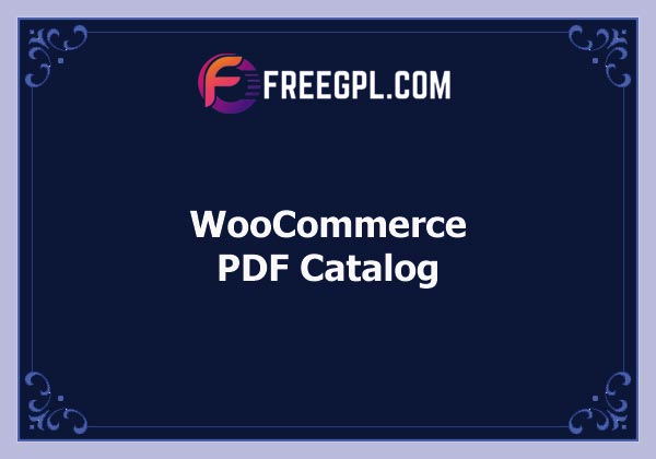 WooCommerce PDF Catalog Nulled Download Free