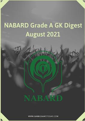 NABARD Grade A GK Digest: August 2021
