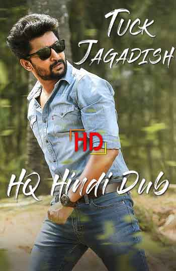 Tuck Jagadish 2021 480p 400MB WEBRip Hindi Dubbed MKV