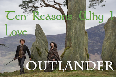 http://nerdy-birdieblog.blogspot.com/2016/09/10-reasons-why-i-love-outlander.html