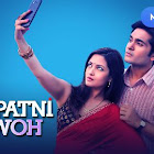Pati Patni Aur Woh webseries  & More