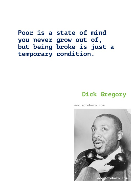 Dick Gregory Quotes, Dick Gregory Books Quotes, Dick Gregory on People, Racism & Civil Rights, Dick Gregory (Comedian) Writings