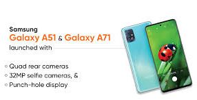 Samsung Galaxy A51 and A71 smartphones will be launched in India, you will get amazing features