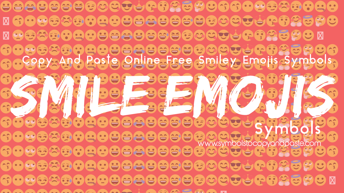 Smile Emojis - Online Copy & Paste 😃 Smile Face Emojis