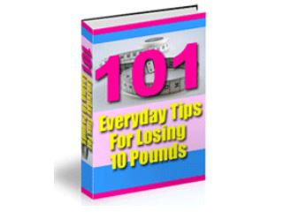 101 tips to lose 10 pounds  easy fit
