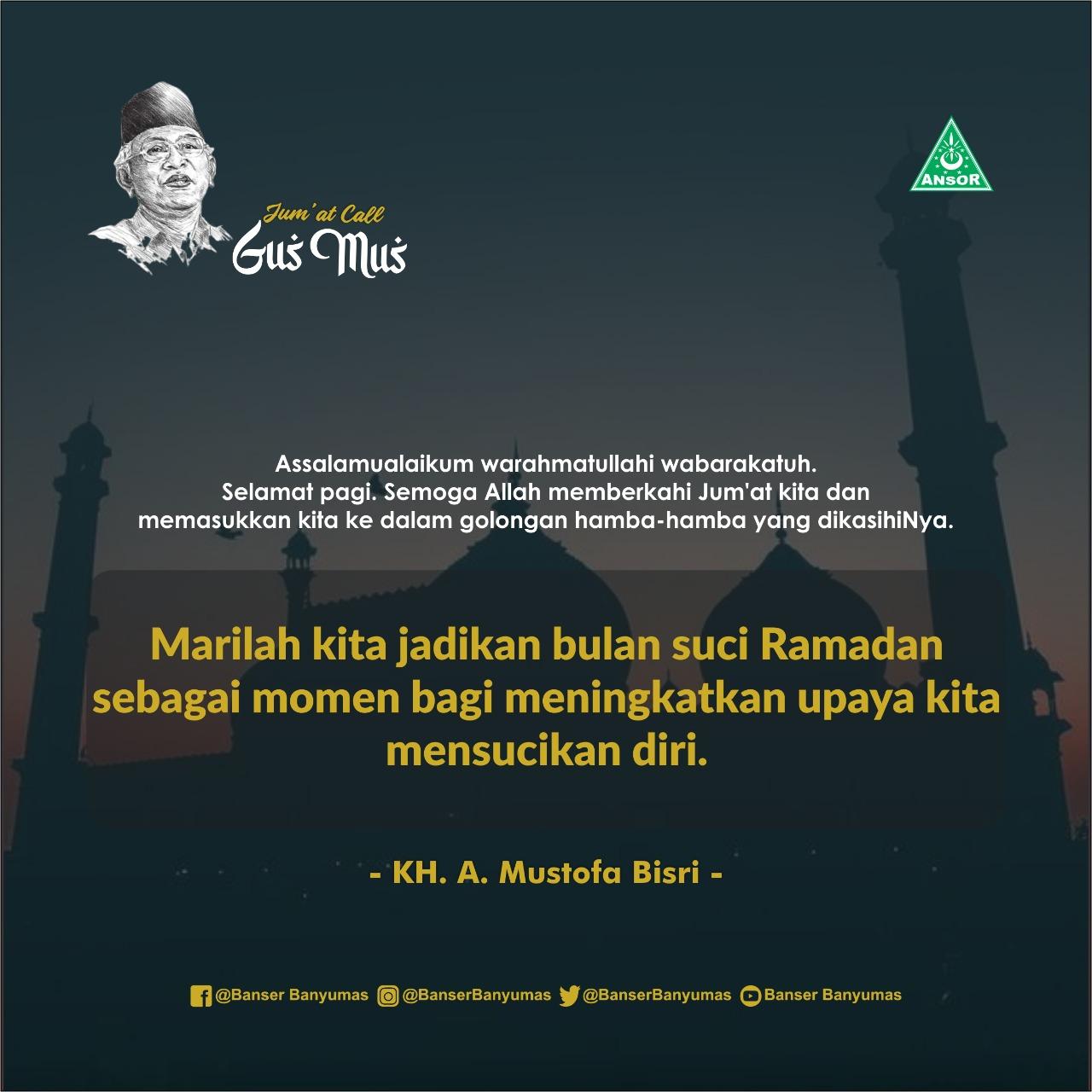 Gus Mus - Jadikan Bulan Ramadhan untuk Mensucikan Diri