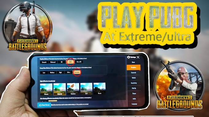 Play PUBG on Hrd Or Ultra HD any device 1gb ram or 2 gb ram dose not matter