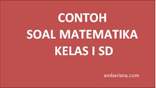 Contoh Soal matematika  kelas 1 SD