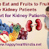 Diet Chart for Kidney Patients - Which Fruits to Eat and Avoid