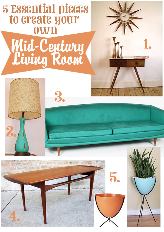 Create Mid Century Living Room Vintage Furniture Collecting Modern