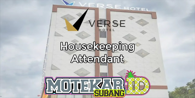 Info Loker Houskeeping (HK Attendant) Verse Hotel Cirebon 2019