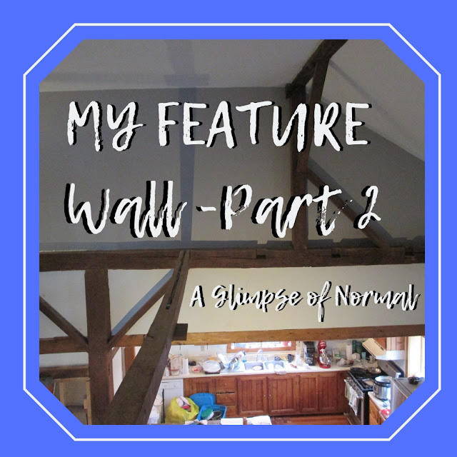 Living in a barn is a lot of fun, not to mention decorating it.  One of my favorite areas of my barn is my feature wall.  Check it out on my blog, A Glimpse of Normal.