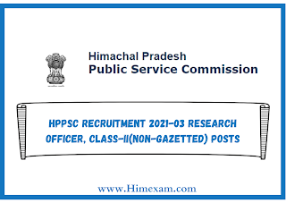 HPPSC Recruitment 2021-03 Research Officer, Class-II(Non Gazetted) Posts