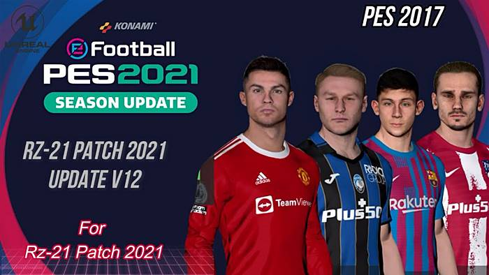 PES 2017 RZ Patch Season 2021 AIO + Update V12