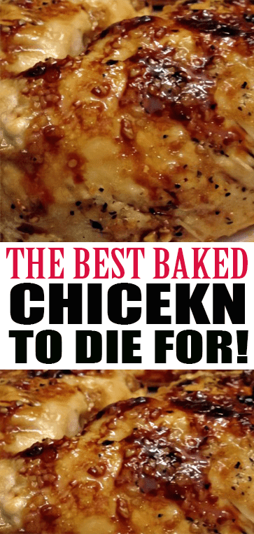 Baked #Chicken to Die For!