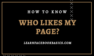 How do I see a list of people who like my Page on Facebook?