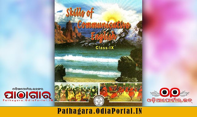 Skills of Communicative English (SLE) - Class-IX School Text Book - Download Free e-Book (HQ PDF), Read online or Download Skills of Communicative English (SLE) Text Book of Class -9, published and prepared by Board of Secondary Education, Odisha.  This book also prescribed for all Secondary High Schools in Odisha by BSE (Board of Secondary Education).