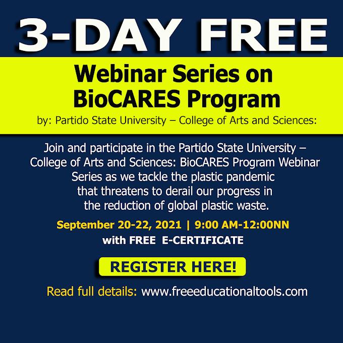 3-Day Free Webinar Series on BioCARES Program | Partido State University | September 20-22 | Register Now