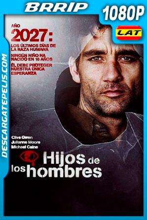 Niños del hombre (2006) 1080p BRrip Latino – Ingles