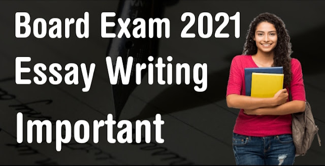 Important Questions on Essay writing for Board Exam 2021