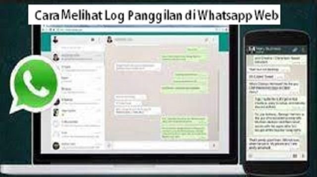 Cara Melihat Log Panggilan di Whatsapp Web