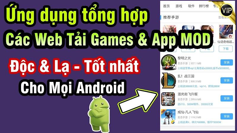 Ứng dụng MOD STORE của NQC cho Android» Tổng hợp các Site Game & APP MOD sẵn hay nhất & Độc lạ nhất