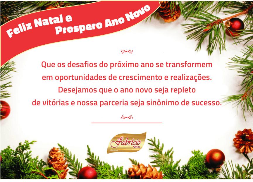 Um Feliz Natal e um Prospero Ano Novo é o que deseja a Ótica Fabrício Òtica  a todos seus clientes e amigos 4e85e57c34