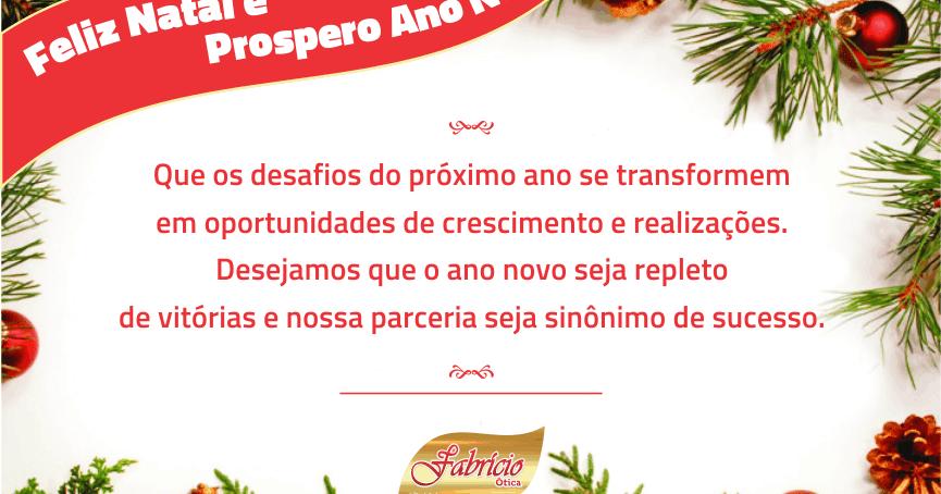 Um Feliz Natal e um Prospero Ano Novo é o que deseja a Ótica Fabrício Òtica  a todos seus clientes e amigos - Caicodigital 238bf461e5