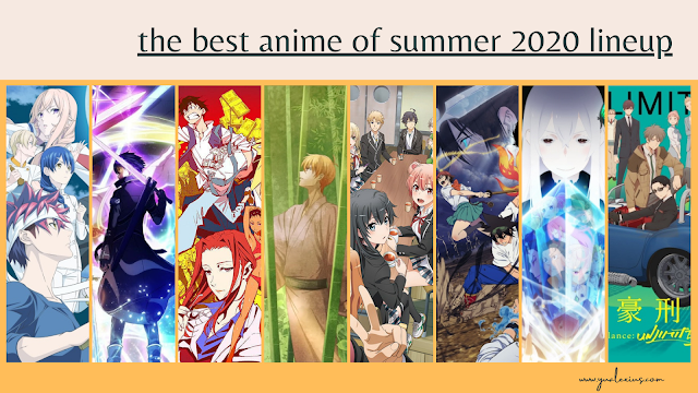 the best anime of summer 2020 lineup