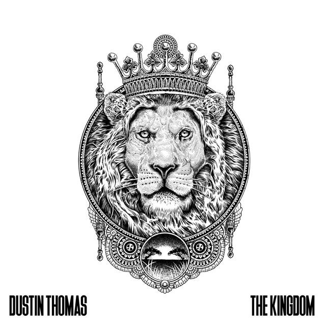 Dustin Thomas Unveils New Single 'Kingdom'