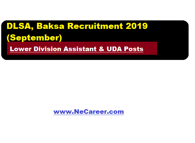 DLSA, Baksa Recruitment 2019 (September) | LDA and UDA Vacancy