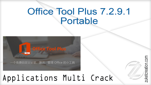 Office Tool Plus 7.2.9.1 Portable