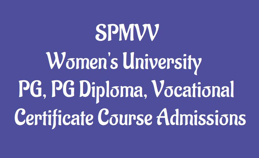 Spmvv Womens University Pg Pg Diploma Vocational Certificate