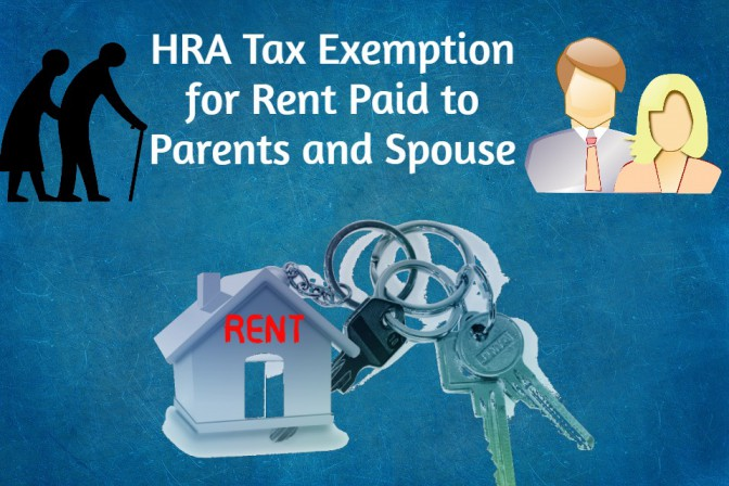 HRA Tax Exemption for Rent Paid to Parents and Spouse