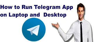 How to Run Telegram App on Laptop and  Desktop