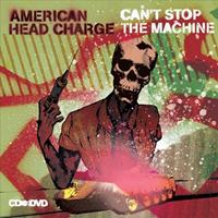 [2007] - Can't Stop The Machine